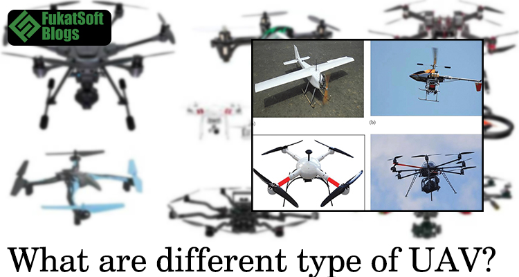 What are different type of UAV
