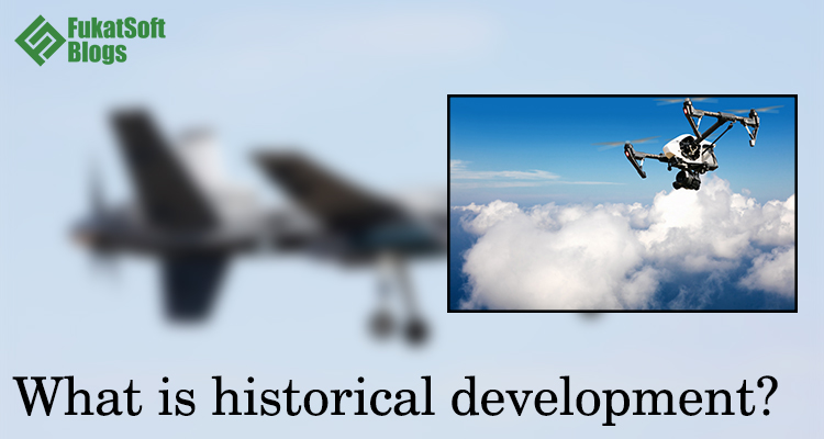 What is historical development