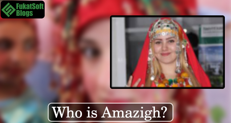 Who is Amazigh