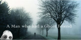 A man who had a Ghost Friend