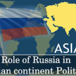 Role of Russia in Asian continent Politics