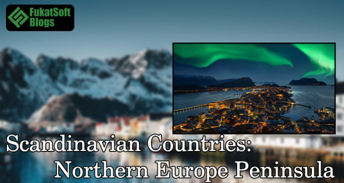Scandinavian Countries Northern Europe Peninsula