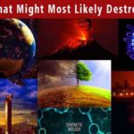 8 Things That Might Most Likely Destroy Humans