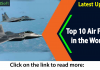 Top 10 Air Force in the World